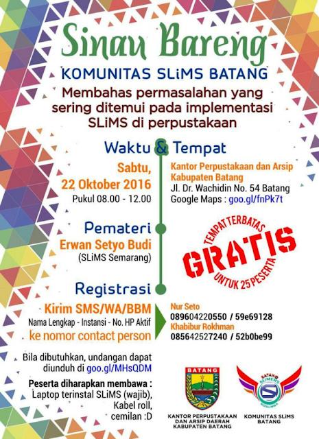 Event Batang | 22 Oktober 2016 | Sinau Bareng Komunitas SliMS Batang
