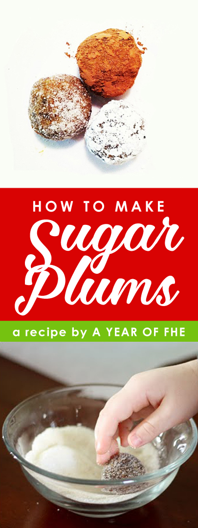 Check out this easy, delicious, and FUN recipe for real Sugar Plums! Your kids will love helping you make these and also gobble them up! This will be your new holiday tradition! #sugarplums #recipe #christmas