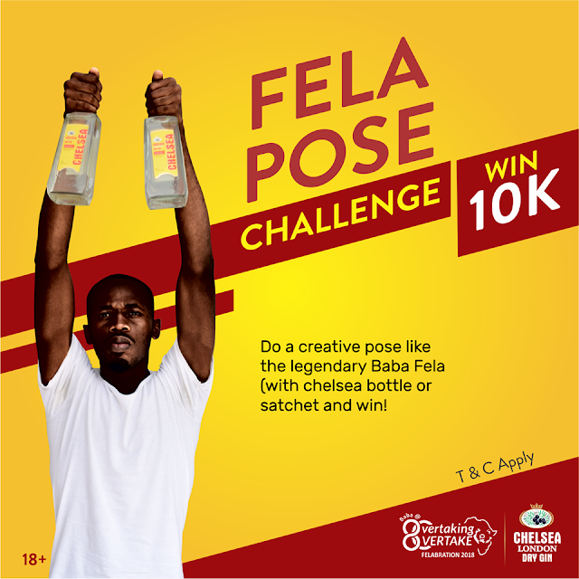 Win-N10,000-in-Fela-Pose-Challenge,-Sponsored-by-Chelsea-London-Dry-Gin.
