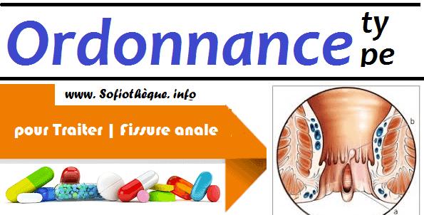 Ordonnance Type pour Traiter | Fissure anale