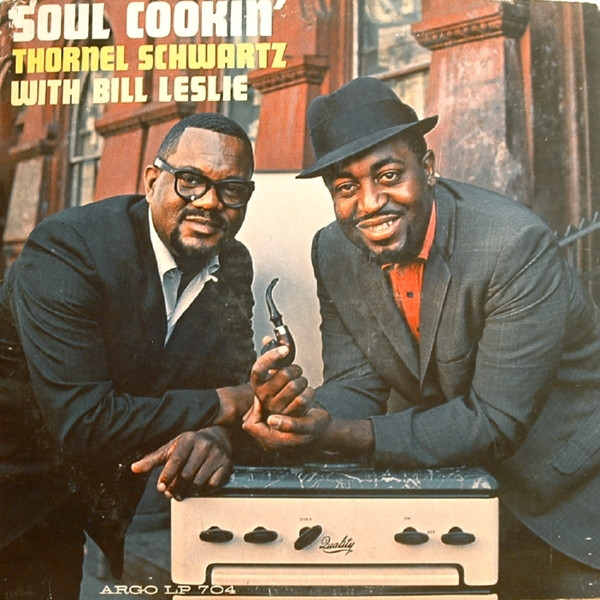 Thornel Schwartz With Bill Leslie Soul Cookin