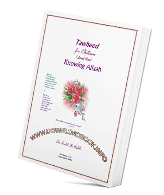tawheed for:kids pdf,tawheed worksheets,tawheed for beginners salafi,book of tawheed pdf,learn tawheed,abdurrahman org tawheed,importance of tawheed salafi,aqeedah worksheets,Tawheed for Children By Dr. Saleh As-Saleh,Free Download Tawheed for Children in English Pdf,Tawheed for Children in English Pdf Book Free Download