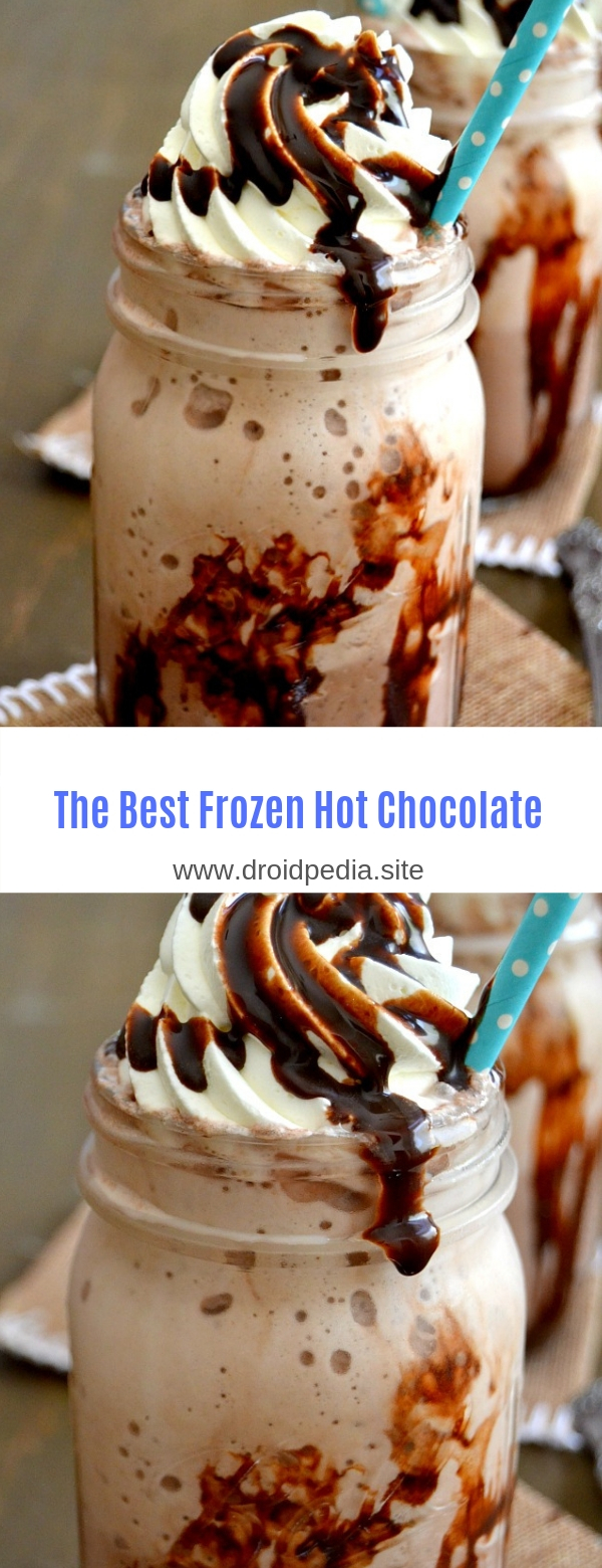 The Best Frozen Hot Chocolate