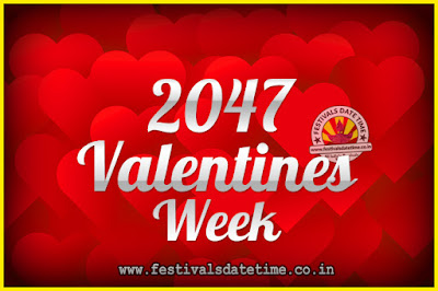 2047 Valentine Week List : 2047 Valentine Week Schedule, Hug Day, Kiss Day, Valentine's Day 2047