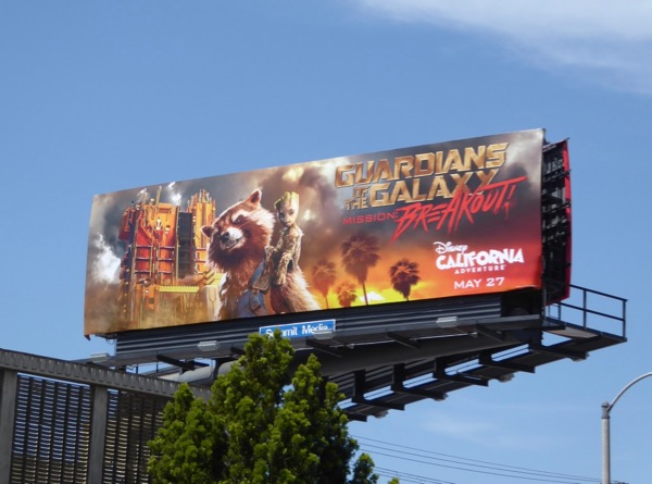 Guardians Galaxy Mission Breakout Disney billboard