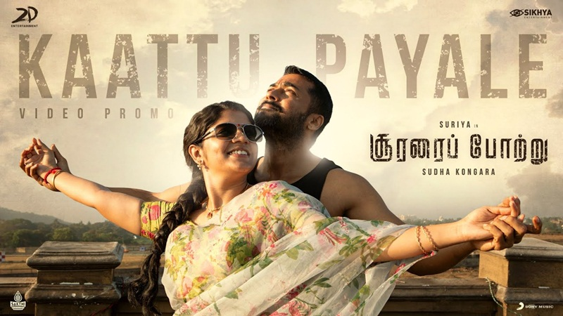 Kaattu Payale Video Song Promo Download Soorarai Pottru