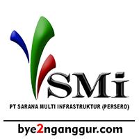 Lowongan Kerja PT Sarana Multi Infrastruktur (Persero) 2018
