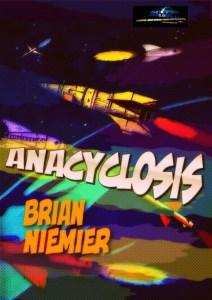 Brian Niemeier - Anacyclosis