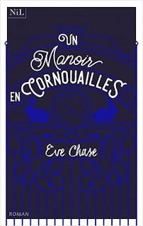 https://lacaverneauxlivresdelaety.blogspot.fr/2018/05/un-manoir-en-cornouailles-de-eve-chase.html