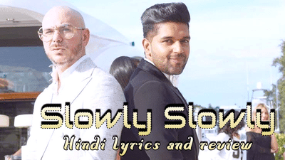 Guru-Randhawa-Slowly-Slowly-Lyrics-in-Hindi