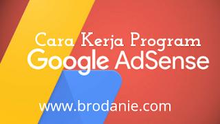 Penjelasan Dan Cara Kerja Program Google Adsense
