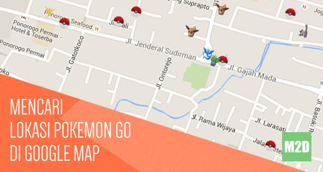 Mengetahui Lokasi Pokemon dengan Google Map