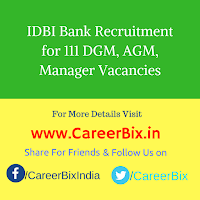 IDBI Bank Recruitment for 111 DGM, AGM, Manager Vacancies