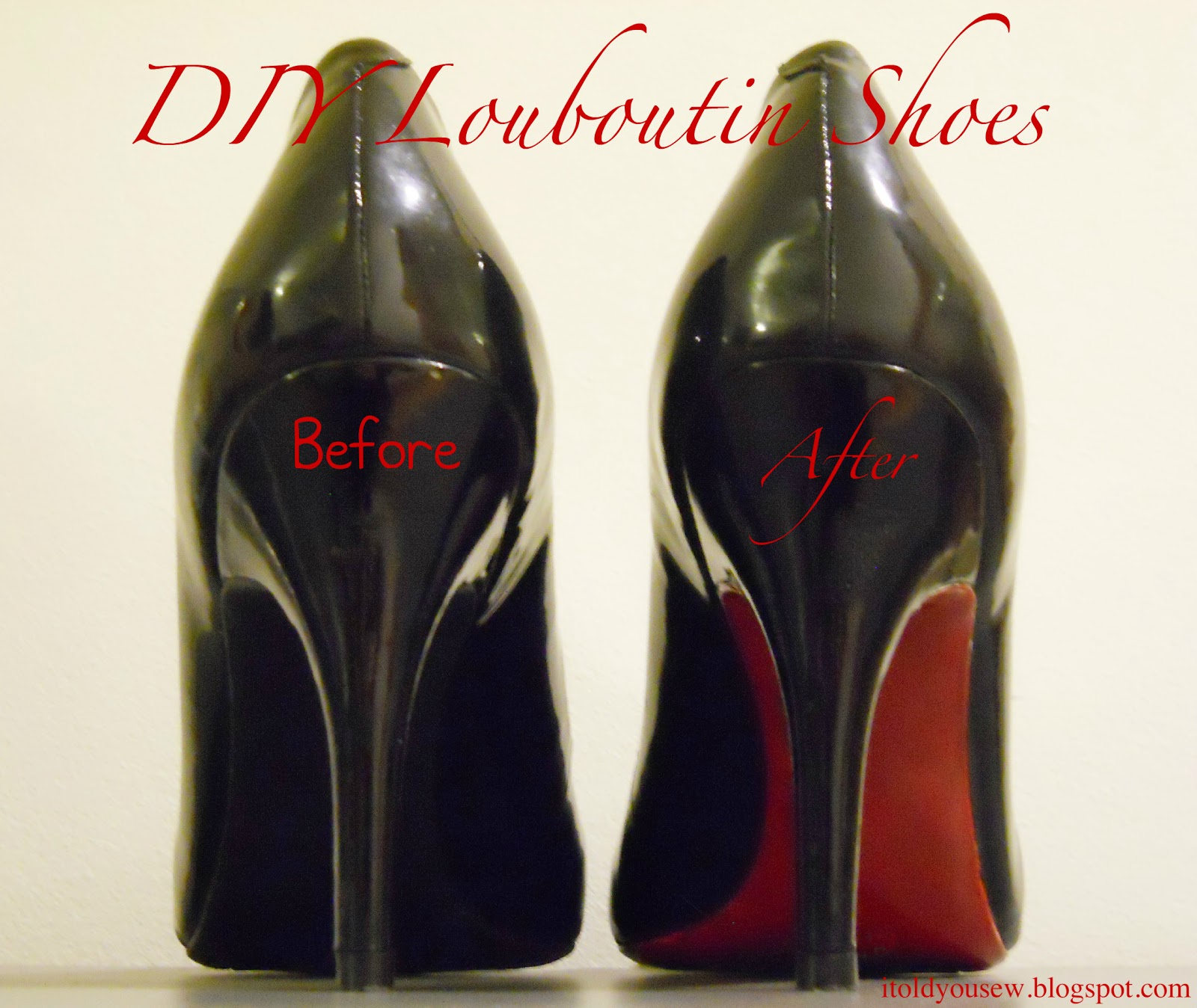 I Told You Sew Diy Christian Louboutin Shoes A Tutorial