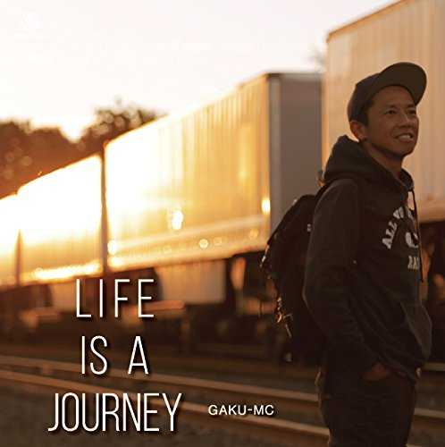 [Album] GAKU-MC – LIFE IS A JOURNEY (2015.11.25/MP3/RAR)