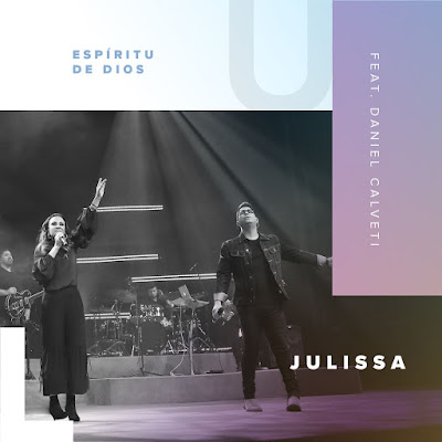 Julissa Feat. Daniel Calveti – Espíritu De Dios [En Vivo] (Single) (2018)