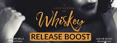 Release Boost: A Love Letter to Whiskey by Kandi Steiner
