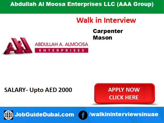 Job in Dubai for Carpenter and Mason at aaa group walk in interview