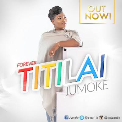 Jumoke - Titilai Lyrics