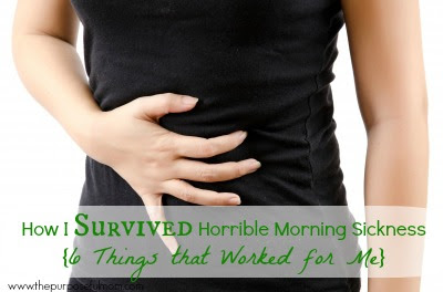 How I Survived Horrible Morning Sickness {6 Things that Worked for Me}