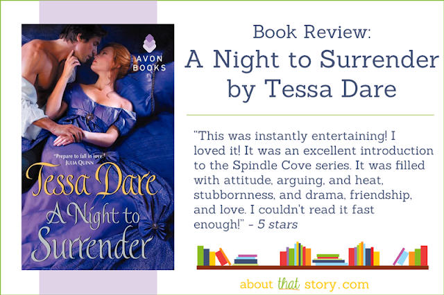 Book Review: A Night to Surrender by Tessa Dare | About That Story