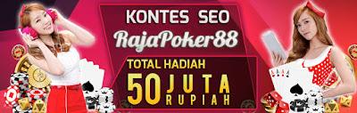 Info seputar kontes seo Rajapoker88