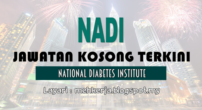 Jawatan Kosong di National Diabetes Institute (NADI)