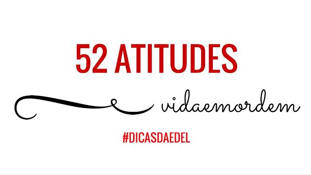 52 atitudes - vida organizada