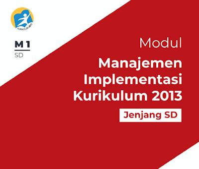 Modul Manajemen Implementasi Kurikulum 2013 SD SMP SMA