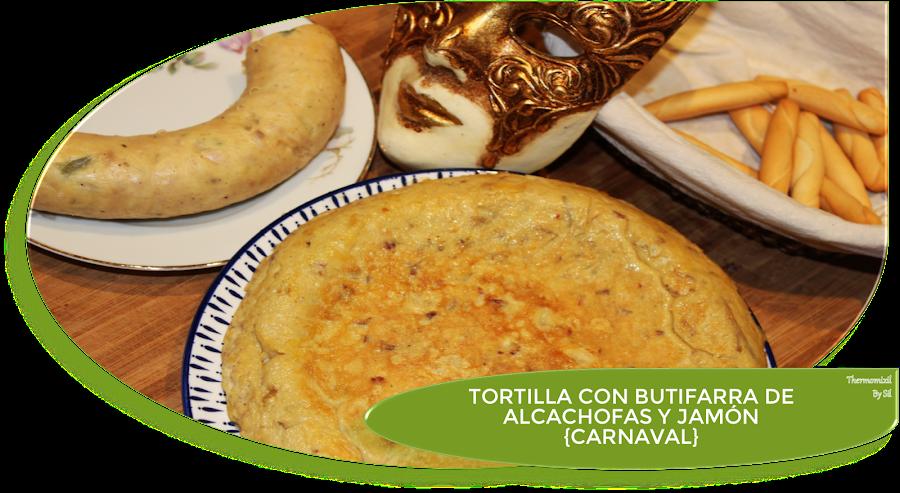 TORTILLA DE BUTIFARRA DE ALCACHOFAS Y JAMÓN {CARNAVAL}