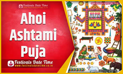 2025 Ahoi Ashtami Pooja Date and Time, 2025 Ahoi Ashtami Festival Schedule and Calendar