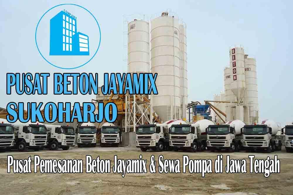 jayamix Sukoharjo, jual jayamix Sukoharjo, jayamix Sukoharjo terdekat, kantor jayamix di Sukoharjo, cor jayamix Sukoharjo, beton cor jayamix Sukoharjo, jayamix di kabupaten Sukoharjo, jayamix murah Sukoharjo