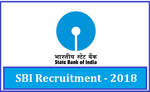 State Bank Of India Recruitment 2018, Apply Online