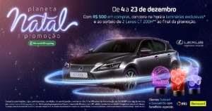 Promoção Morumbi Shopping Natal 2018 Concorra 2 Carros Lexus e Luminárias 3D
