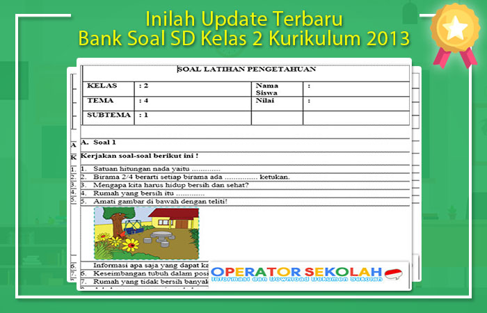Bank Soal SD Kelas 2 Kurikulum 2013