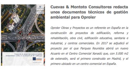 Contrato firmado con Oproler para redactar la documentación técnica de gestión medioambiental que le exigen en una licitación de obra pública en España.