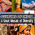 Indian Culture: A Great Mosaic of Diversity