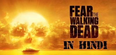 Fear The Walking Dead S02 Hindi