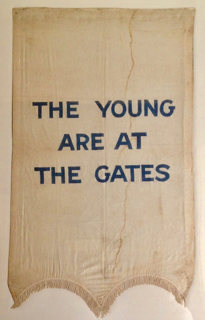 """The Young are at the Gates"" - National Woman's Party banner used during the suffrage movement, circa 1913-1920. The Young are at the Gates. marchmatron.com  2"