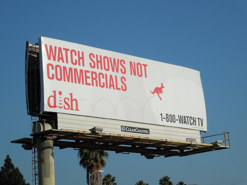 Watch shows not commercials Dish billboard
