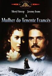 A Mulher do Tenente Francês – Dublado (1981)