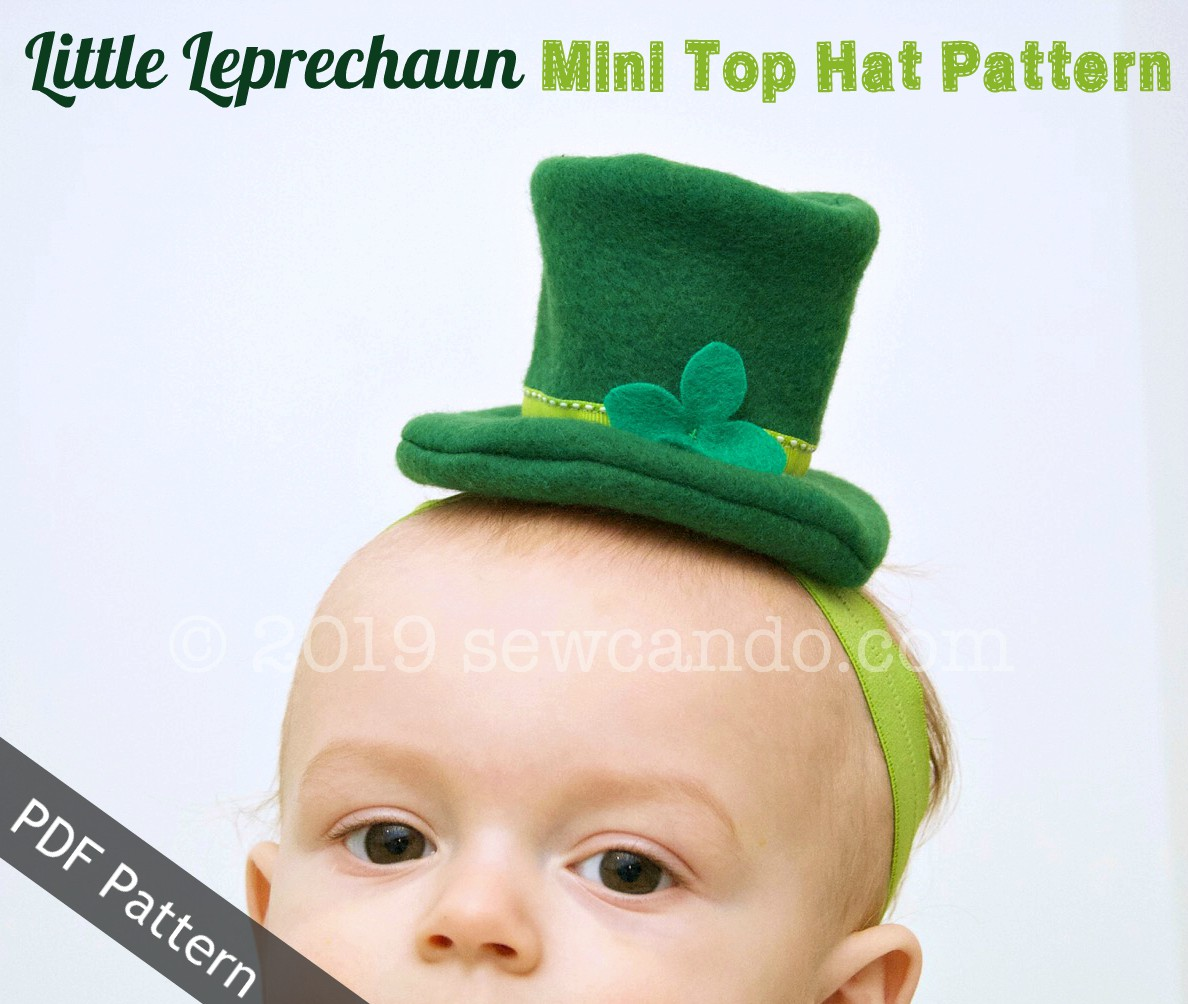 e07058b4233 Sew Can Do  Just Launched  My Little Leprechaun Mini Top Hat Pattern