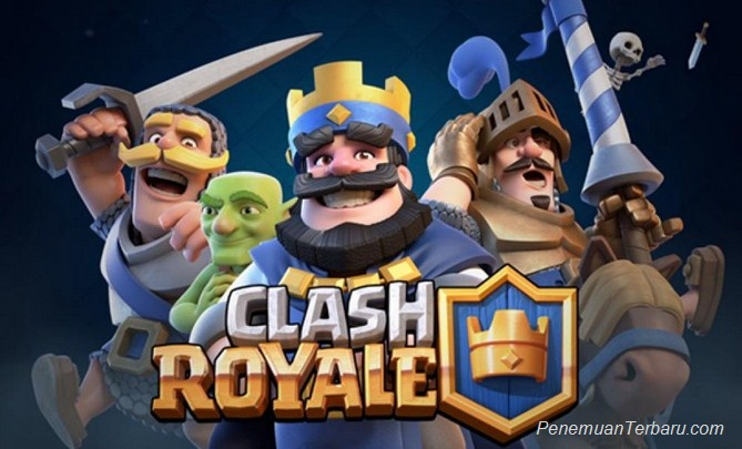 Game Online Terbaru 2016 dari Supercell Clash Royale
