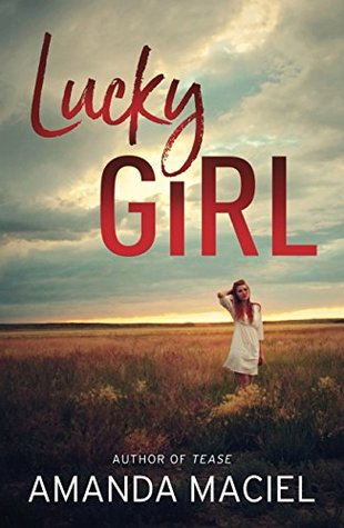 Lucky Girl by Amanda Maciel