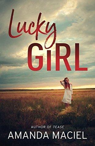 Lucky Girl by Amanda Maciel