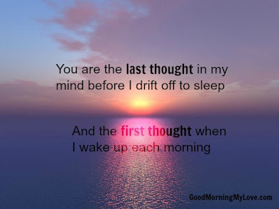 you are the last thought in my mind before i drift of to sleep