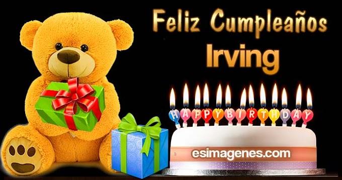 Feliz Cumpleaños Irving