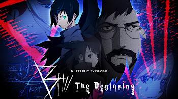 B: The Beginning [Lat/Cast/Ing/Jap+sub][12/12][1080p]