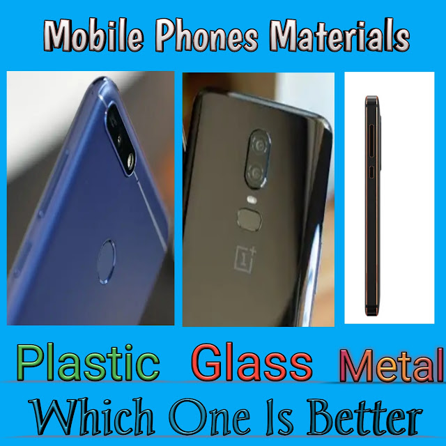 Mobile Phone Materials Metal Vs Glass Vs Plastic | Which One is Better In Hindi/Urdu