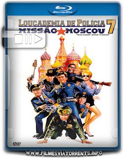 Loucademia De Polícial 7 - Missão Moscou Torrent - BluRay Rip 1080p Dual Áudio